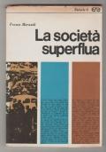 La società superflua