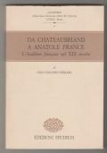 Da Chateaubriand a Anatole France. L'Academie francaise nel XIX secolo