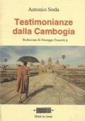 TESTIMONIANZE DALLA CAMBOGIA