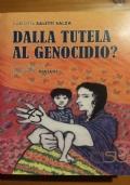 Dalla tutela al genocidio - Le adozioni dei minori rom e sinti in Italia (1985-2005)