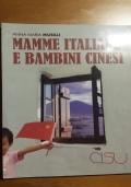 Mamme italiane e bambini cinesi