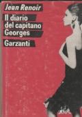 Il diario del capitano Georges Ricordi d'amore e di guerra 1894-1945