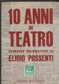 10 anni di teatro Cronache drammatiche