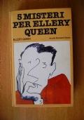 5 MISTERI PER ELLERY QUEEN