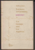 Lectures in Geometry - Semester V - Lie Groups and Lie Algebras