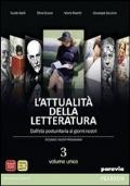 L' attualità della letteratura. Con e-book. Con espansione online. Vol. 3