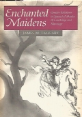 Enchanted maidens : gender relations in Spanish folktales of courtship and marriage