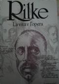 RILKE - La vita e l'opera