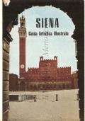 Siena: guida artistica illustrata