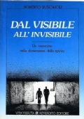 Dal visibile all'invisibile