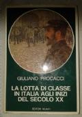 La lotta di classe in Italia agli inizi del secolo XX