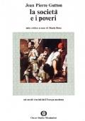 La società e i poveri. Nei secoli cruciali dell'Europa moderna