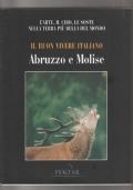 Il buon vivere italiano: Abruzzo e Molise