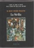 Il buon vivere italiano: la Sicilia