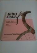 Il giro d'Italia. Strade, Storie, Oggetti di un mito