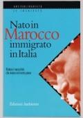 Nato in Marocco, immigrato in Italia. Parlano i marocchini che vivono nel nostro paese