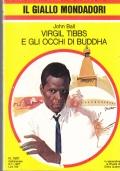 Giallo Mondadori -  Virgil Tibbs e gli occhi di Buddha