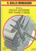 Giallo Mondadori -  Doccia scozzese per Thane e Moss