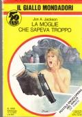 Giallo Mondadori -  La moglie che sapeva troppo