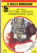 Giallo Mondadori - Dottore, avvocato, commerciante, capo...