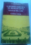 LA REAZIONE BORBONICA NEL REGNO DI NAPOLI, EPISODI DAL 1849 AL 1860