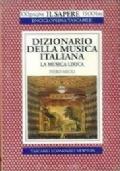 Dizionario della musica italiana. La musica lirica