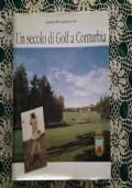 Un secolo di Golf a Conturbia Couturbier 1898 - Castelconturbia 1998