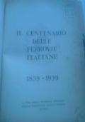 1838-1939 IL CENTENARIO DELLE FERROVIE ITALIANE