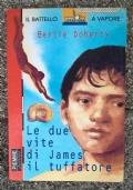 Le due vite di James il truffatore