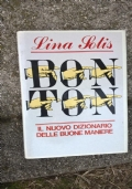 Bon Ton il nuovo dizionario delle buone maniere