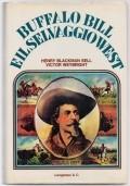Buffalo Bill e il selvaggio West