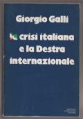 La crisi italiana e la Destra internazionale