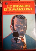 Le indagini di S. Marlowe.