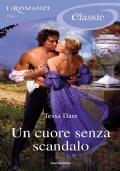 Un cuore senza scandalo (promozione 10 romanzi x 12 €)