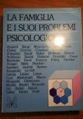 LA FAMIGLIA E I SUOI PROBLEMI PSICOLOGICI