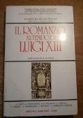 IL ROMANZO AL TEMPO DI LUIGI XIII (Quaderni del Seicento francese)