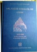 DAL CORNO STELLA AL K2 E OLTRE 1872-1996 Centoventicinque anni di alpinismo valtellinese