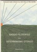 SAGGIO FILOSOFICO SUL DETERMINISMO STORICO
