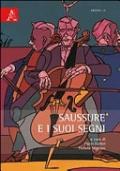 Saussure e i suoi segni