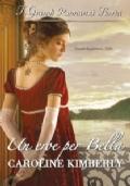 Un eroe per Bella