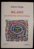 Milano, la città più città d'Italia