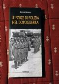 Le forze di Polizia nel dopoguerra.