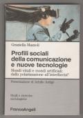 Profili sociali della comunicazione e nuove tecnologie