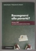 Rassegnarsi alla povertà? Rapporto 2007 - Caritas Italiana