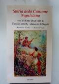 STORIA DELLA CANZONE NAPOLETANA con VERSI e SPARTITI di canzoni antiche e classiche di Napoli
