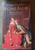 A come amore