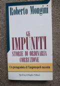 Gli impuniti, storie di ordinaria corruzione