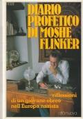 DIARIO PROFETICO DI MOSHE FLINKER -