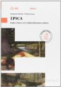 EPICA -l'epica classica e le origini della nostra cultura