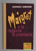 MAIGRET E LA RAGAZZA DI PROVINCIA